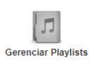 Gerenciar Playlists